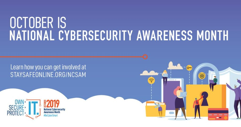 October is National Cybersecurity Awareness month.
