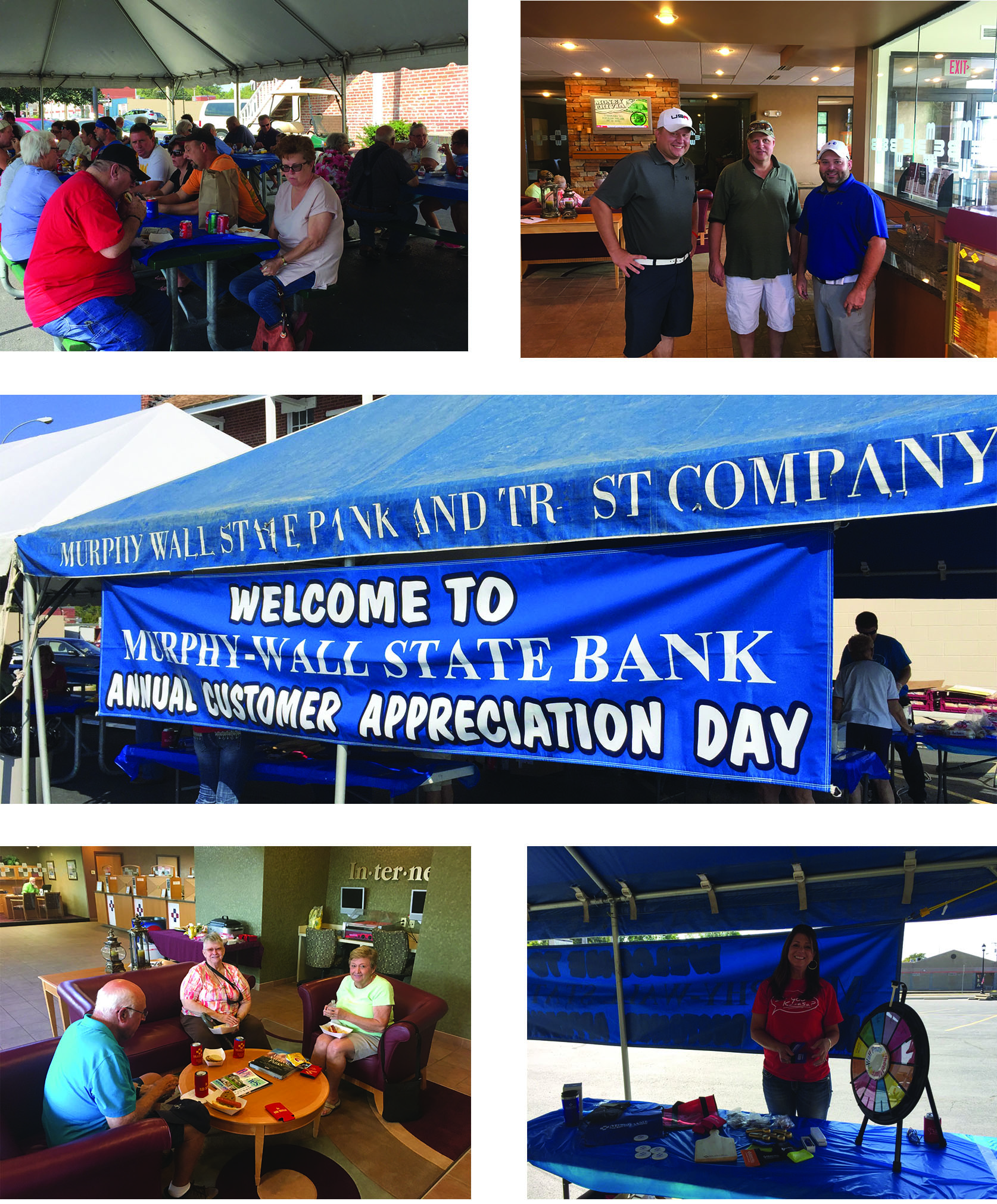 "Top Left: Customer gather for their meal served by Murphy-Wall State Bank and Trust Company. Top right: Customers pose for the 2017 Customer Appreciation Day. Middle: Large sign stating ""Welcome to Murphy-Wall State Bank and Trust Company's Annual Customer Appreciation Day"". Bottom Left: Customers sit and eat around a table at the Murphysboro facility. Bottom Right: Susan Davis stands next to the prize wheel for customers."